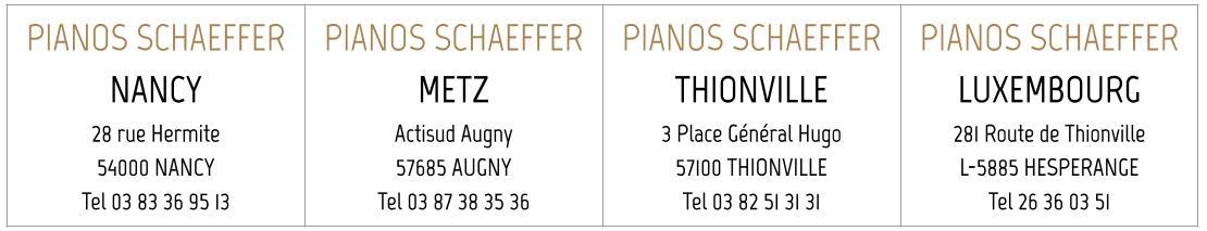 Magasins PIANOS SCHAEFFER FRANCE et LUXEMBOURG